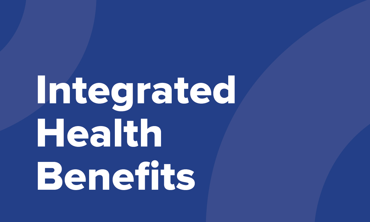 Promote well-being with Integrated health benefits