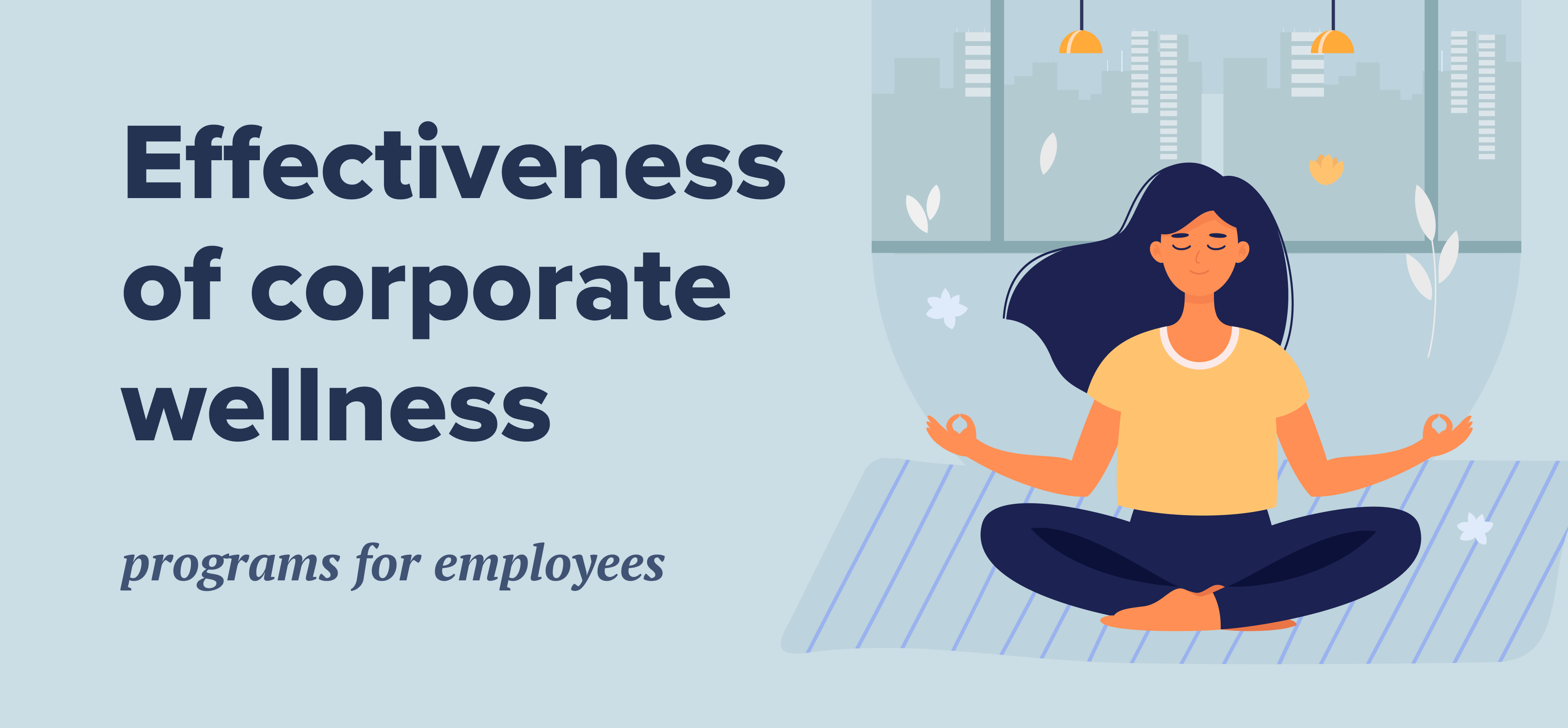Effectiveness of corporate wellness programs