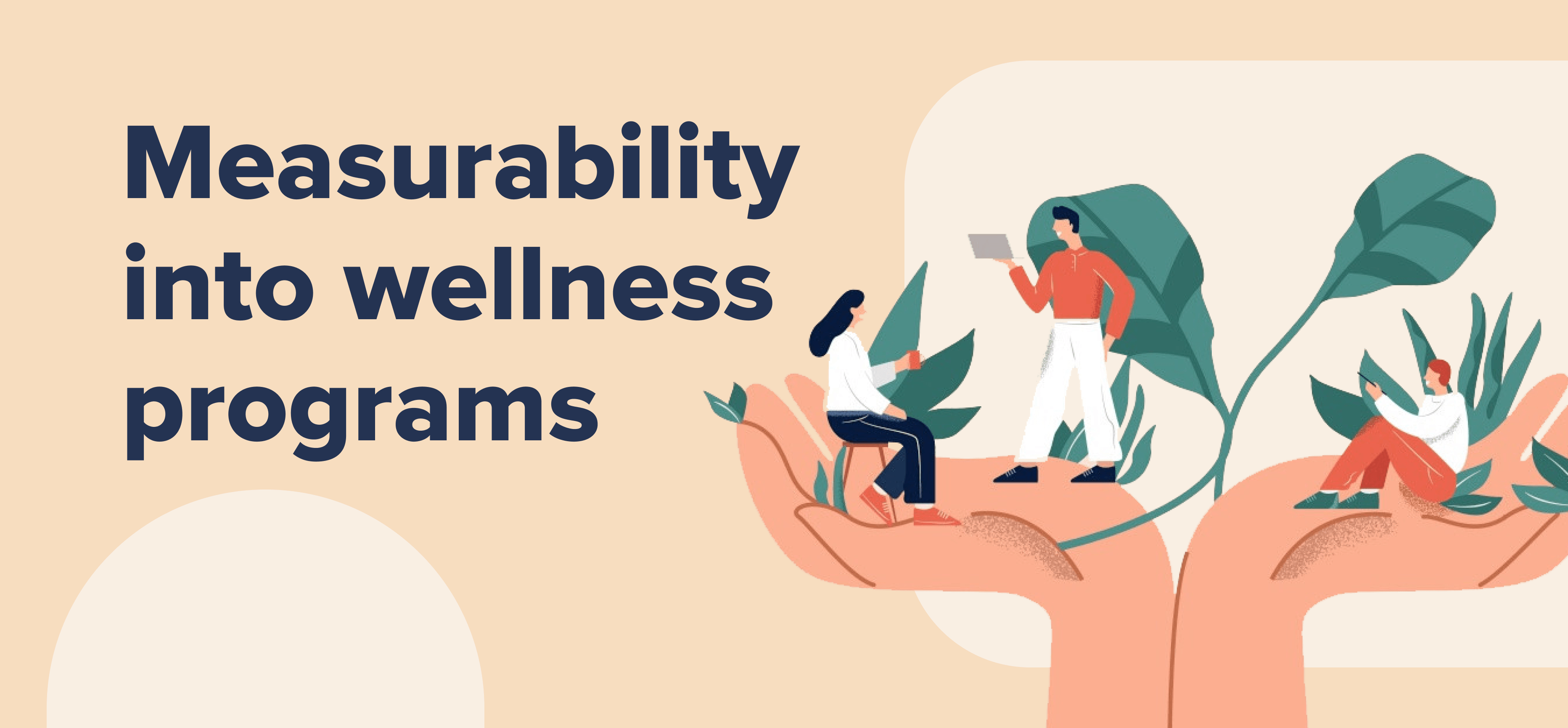 Getting Measurability into wellness programs