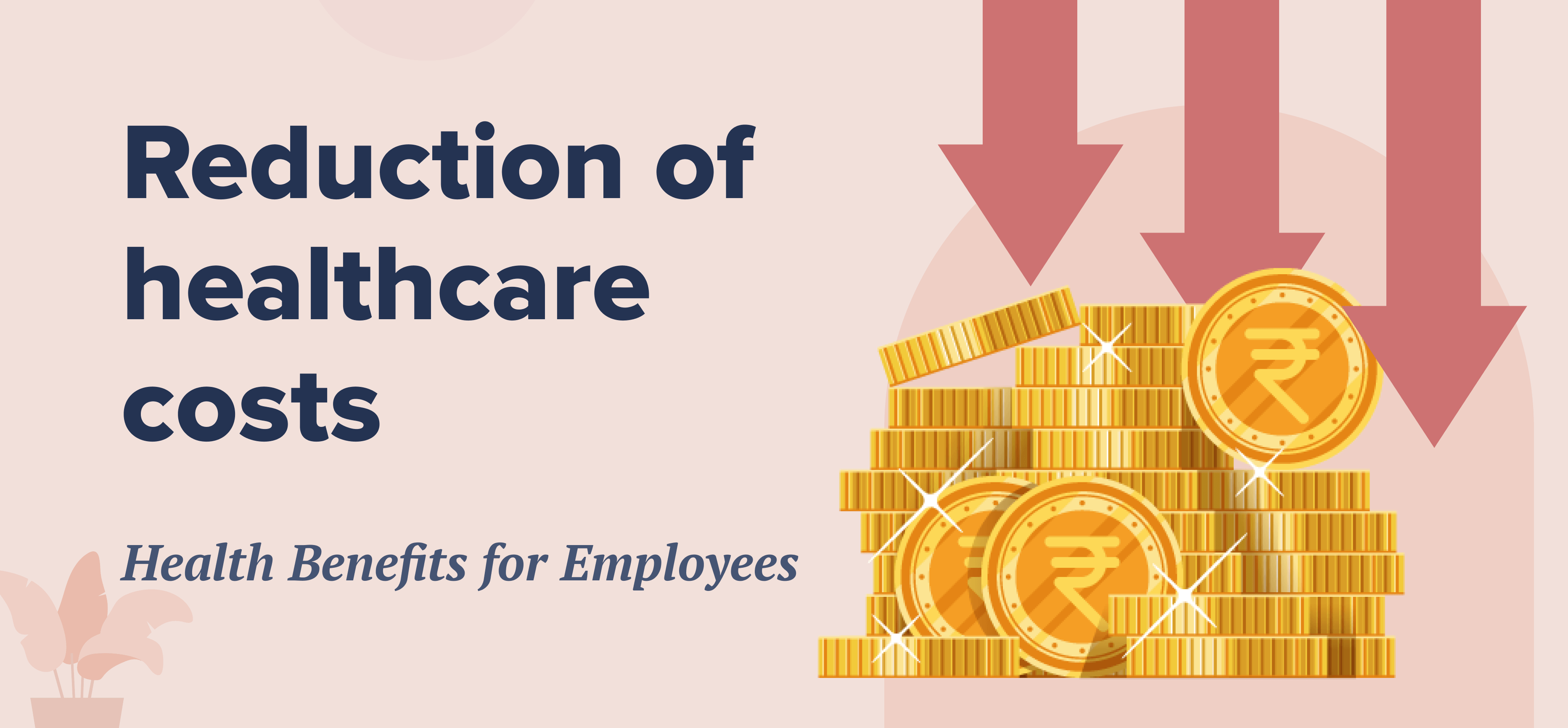 Reduction of Healthcare costs